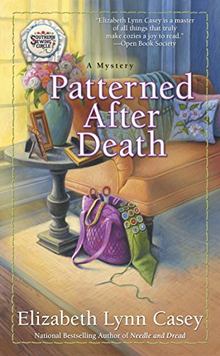 Patterned After Death (Southern Sewing Circle Mystery Book 12)