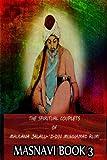 The Spiritual Couplets of Maulana Jalalu-'d-Dln Muhammad Rumi Masnavi Book 3, E. Whinfield, 1478389249