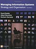 img - for Managing Information Systems: Strategy and Organisation book / textbook / text book