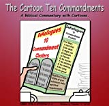 The Cartoon Ten Commandments