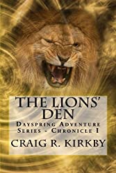 The Lions' Den: The Dayspring Adventure Series