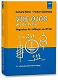 VDE 0100 und die Praxis: Wegweiser für Anfänger und Profis