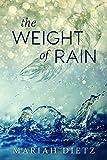 The Weight of Rain (The Weight of Rain Duet Book 1)