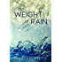 The Weight of Rain (The Weight of Rain Duet Book 1)