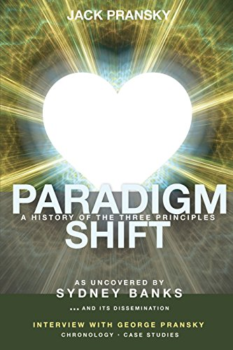 Book cover from Paradigm Shift: A History of The Three Principles by Nathan F Miller