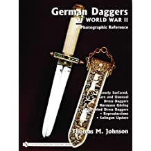 German Daggers Of World War II: A Photographic Reference (v. IV)
