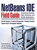 img - for NetBeans  IDE Field Guide: Developing Desktop, Web, Enterprise, and Mobile Applications book / textbook / text book