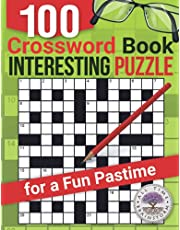 Crossword Book: 100 Interesting Puzzle for a Fun Pastime