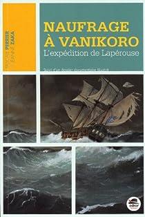 Naufrage à Vanikoro : L'expédition de Lapérouse par Perrier