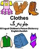 English-Kurdish Clothes Bilingual Children's Picture Dictionary (FreeBilingualBooks.com)