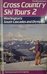 Cross-Country Ski Tours, 2: Washington's South Cascades and Olympics