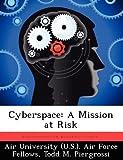 Cyberspace, Todd M. Piergrossi, 1249450977