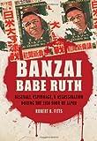 Banzai Babe Ruth, Robert K. Fitts, 0803229844