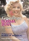 Goodbye, Norma Jean by Misty Rowe
