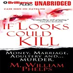 If Looks Could Kill | M. William Phelps