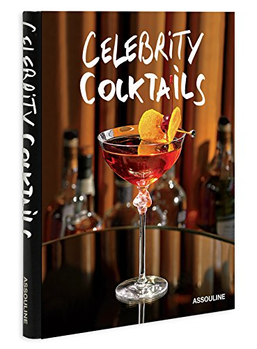 Celebrity Cocktails (Connoisseur) by Brian Van Flandern