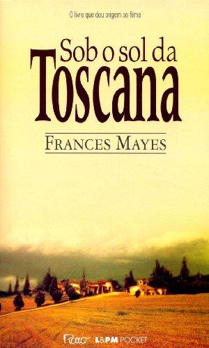 Sob O Sol Da Toscana - Coleção L&PM Pocket