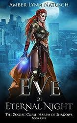 Eve of Eternal Night (The Zodiac Curse: Harem of Shadows Book 1)