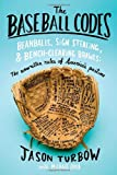 The Baseball Codes, Jason Turbow and Michael Duca, 0375424695