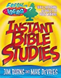 Instant Bible Studies, Jim Burns and Mike Devries, 0830729194