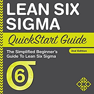 Lean Six Sigma QuickStart Guide Hörbuch