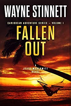 Fallen Out: A Jesse McDermitt Novel (Caribbean Adventure Series Book 1) by [Stinnett, Wayne]