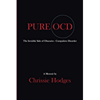PURE OCD: The Invisible Side of Obsessive-Compulsive Disorder