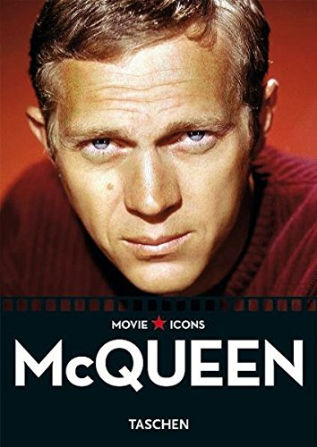 Steve McQueen: Movie ICONS (Taschen Movie Icon Series)