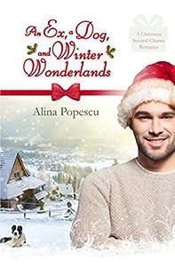 An Ex, A Dog, and Winter Wonderlands: A Gay Christmas Romance