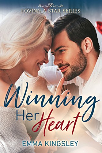 Winning Her Heart (Loving a Star Book 1) cover