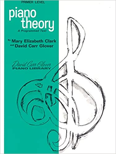 Piano Theory: Primer (A Programmed Text) (David Carr Glover Piano