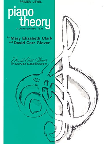 Price comparison product image Piano Theory: Primer (A Programmed Text) (David Carr Glover Piano Library)