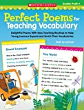 Perfect Poems for Teaching Vocabulary, Beth Sycamore, 0545094399