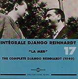 Intégrale Django Reinhardt, Vol. 17: ''La Mer'' 1949