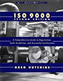 ISO 9000: A Comprehensive Guide to Registration, Audit Guidelines, and Successful Certification
