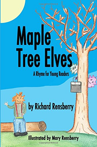 Maple Tree Elves  A Rhyme For Young Readers  Quickturtle Books Presents Rhyme For Young Readers Series