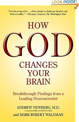 Andrew Newberg M.D. (Author), Mark Robert Waldman (Author)(189)Buy new: $1.99