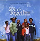 We Are Together Soundtrack