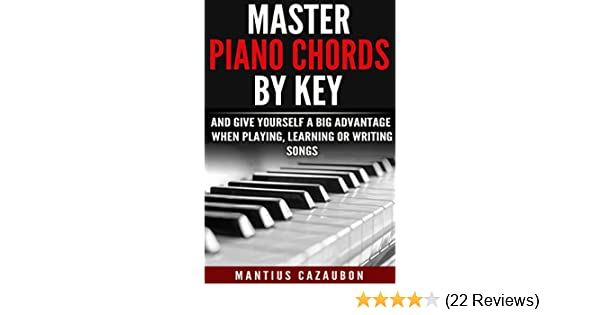 Master Piano Chords By Key And Give Yourself A Big Advantage When