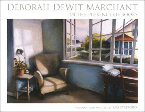 Deborah DeWit Marchant: In the Presence of Books