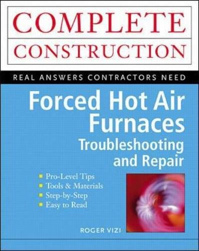 - Forced Hot Air Furnaces : Troubleshooting and Repair