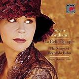 La Belle Epoque: The Songs of Reynaldo Hahn