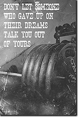 "Bodybuilding Motivational Poster 07 ""Don't let someone who gave up on their dreams talk you out of yours."" Photo Art Print Motivation Quote Bodybuilding"