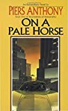 img - for On a Pale Horse (Incarnations of Immortality, Bk. 1) book / textbook / text book