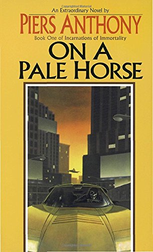 On a Pale Horse (Incarnations of Immortality, Bk. 1)