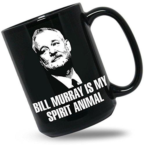 Bill Murray Is My Spirit Animal Mug - Bill Murray Coffee Mugs by We Got Good