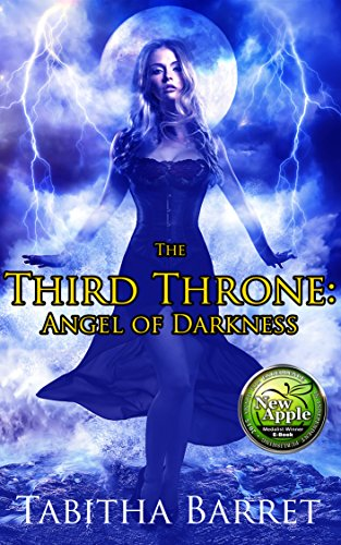 The Third Throne: Angel of Darkness by [Barret, Tabitha]