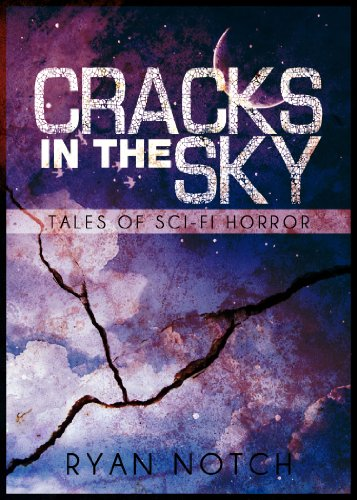 Cracks in the Sky, Tales of Sci-Fi Horror : The Cellar - Cellars Ryan