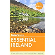 Fodor's Essential Ireland (Full-color Travel Guide)