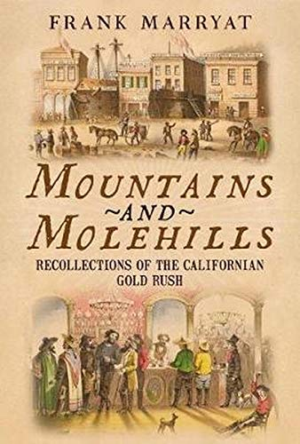 Mountains and Molehills: Recollections of the Californian Gold Rush pdf